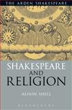 Shakespeare and Religion, Shell, Alison, 1472568176