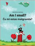 Am I Small? Cu Mi Malgrandas?, Philipp Winterberg, 149366817X