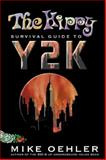 Hippy Survival Guide to Y2K, Mike Oehler, 1879628171