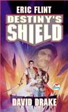 Destiny's Shield, Eric Flint and David Drake, 0671578170