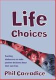Life Choices 9781412918176