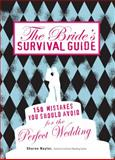The Bride's Survival Guide, Sharon Naylor, 1598698176