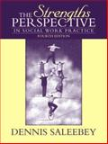 The Strengths Perspective in Social Work Practice, Saleebey, Dennis, 0205408176
