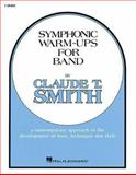 Symphonic Warm-Ups - F Horn, Claude T. Smith, 063400817X