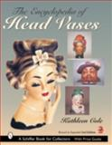 The Encyclopedia of Head Vases, Kathleen Cole, 0764318179