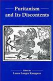 Puritanism and Its Discontents 9780874138177
