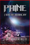 Paine - Time of Anarchy, J. Durbin, 1484808177