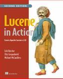 Lucene in Action : Covers Apache Lucene V. 3. 0, Hatcher, Erik and Gospodnetic, Otis, 1933988177