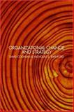 Organizational Change and Strategy : An Interlevel Dynamics Approach, Coghlan, David and Rashford, Nicholas, 0415378176