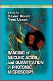 Imaging of Nucleic Acids and Quantification in Phototonic Microscopy, Ronot, Xavier and Usson, Yves, 0849308178