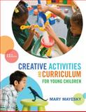 Creative Activities and Curriculum for Young Children, Mayesky, Mary, 128542817X