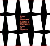 Abalos and Harreros : Areas of Impunity, Abalos, Inaki and Herreros, Juan, 8489698171