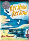 Fly High, Fly Low, Don Freeman, 0142408174