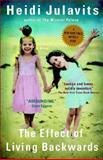 The Effect of Living Backwards, Heidi Julavits, 0425198170