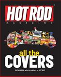 Hot Rod Magazine All the Covers, Drew Hardin, 0760338175
