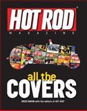 Hot Rod Magazine All the Covers, Drew Hardin, 0760338175