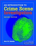 An Introduction to Crime Scene Investigation, Aric W. Dutelle, 1284048179