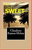 This Sweet Breeze, Claudette Ramos-Mckoy, 1449548172