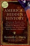 America's Hidden History, Kenneth C. Davis, 0061118184