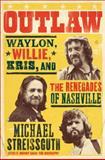 Outlaw, Michael Streissguth, 0062038184