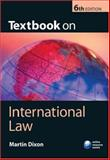Textbook on International Law, Dixon, Martin, 0199208182