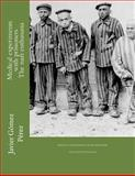 Medical Experiments with Prisioners - the Nazi Euthanasia, Javier Pérez, 1500508187