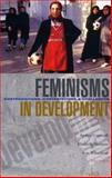 Feminisms in Development : Contradictions, Contestations and Challenges, , 1842778188