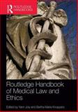 Routledge Handbook of Medical Law and Ethics, , 0415628180