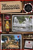 Wisconsin Curiosities, Michael Feldman and Diana Cook, 0762748184