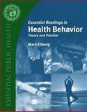 Essential Readings in Health Behavior - Theory and Practice, Edberg, Mark, 0763738182