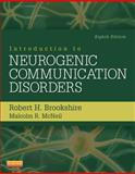 Introduction to Neurogenic Communication Disorders - Pageburst e-Book on VitalSource (Retail Access Card), Brookshire, Robert H. and McNeil, Malcolm R., 1455748188