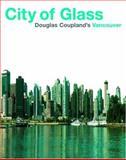 City of Glass P, Douglas Coupland and Coupland, 1550548182