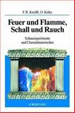 Feuer und Flamme, Schall und Rauch. Schauexeperimente und Chemiehistorisches, Kreibl, 3527298185