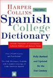 Spanish College Dictionary, Colin Smith and HarperCollins Publishers Ltd. Staff, 006270818X