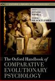 The Oxford Handbook of Comparative Evolutionary Psychology, , 0199738181