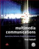 Multimedia Communications : Applications, Networks, Protocols and Standards, Halsall, Fred, 0201398184
