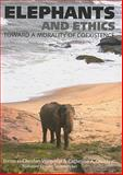 Elephants and Ethics : Toward a Morality of Coexistence, , 0801888182
