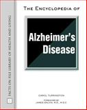 The Encyclopedia of Alzheimer's Disease, Turkington, Carol, 0816048185