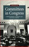 Committees in Congress, Deering, Christopher J. and Smith, Steven S., 0871878186