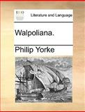 Walpoliana, Philip Yorke, 1140988182