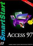 Access 97 Smartstart, Preston, John M. and Ferrett, Robert L., 1575768186