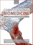 Computational Biomedicine, Coveney, Peter and Diaz-Zuccarini, Vanessa, 0199658188