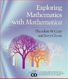 Exploring Mathematics with Mathematica, Gray, Theodore W. and Glynn, Jerry, 0201528185