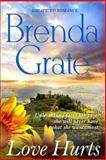 Love Hurts, Brenda Grate, 1480168181