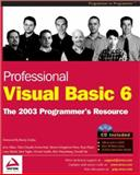 Professional Visual Basic 6 : A Programmer's Resource, Ablan, Jerry and Ferracchiati, Fabio Claudio, 186100818X