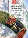 Nutrición Humana en el Mundo en Desarrollo, Food and Agriculture Organization of the United Nations, 9253038187