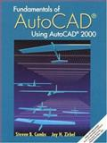 Fundamentals of Autocad - Using AutoCAD 2000, Combs, Steven B. and Zirbel, Jay H., 0130168181