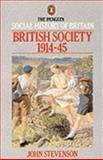 British Society 1914 To 1945, John Stevenson, 0140138188
