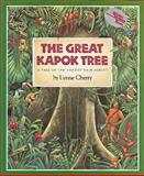The Great Kapok Tree, Lynne Cherry, 0152018182