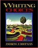 Writing Choices, Hoffman, Andrew J., 020519818X
